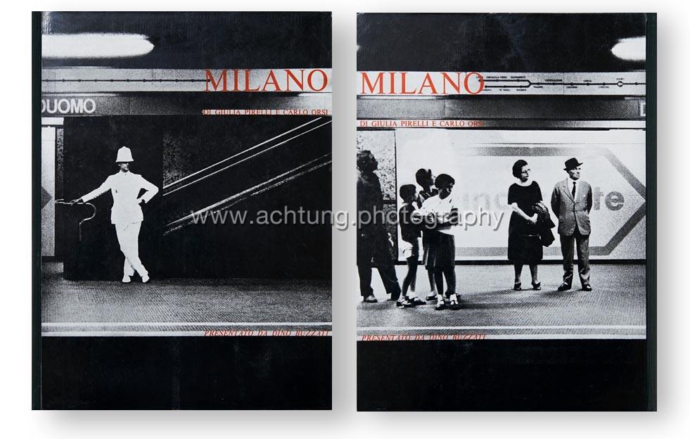 Giulia Pirelli & Carlo Orsi,Milano, Bruno Alfieri, Milan, 1965