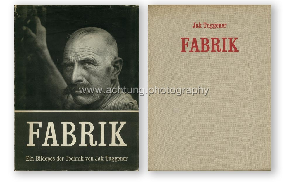Jak Tuggener, Fabrik, Rotapfel Verlag, 1943, dust jacket and book cover