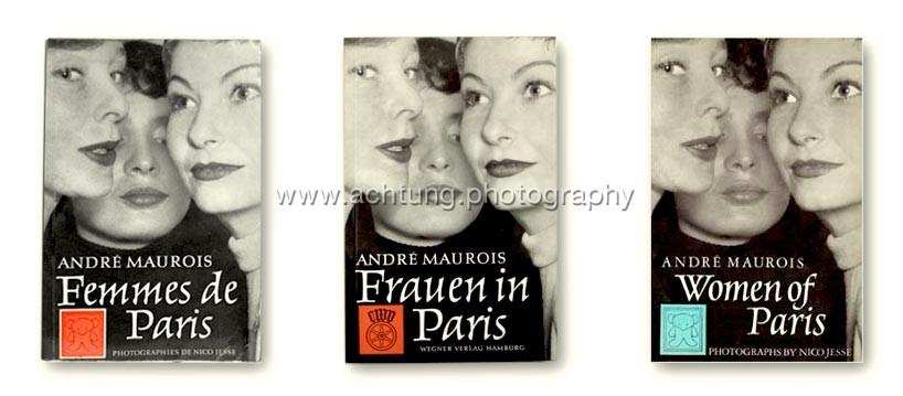 Nico Jesse / André Maurois, Femmes de Paris 1957, Frauen in Paris 1958,Women of Paris 1958, cover front