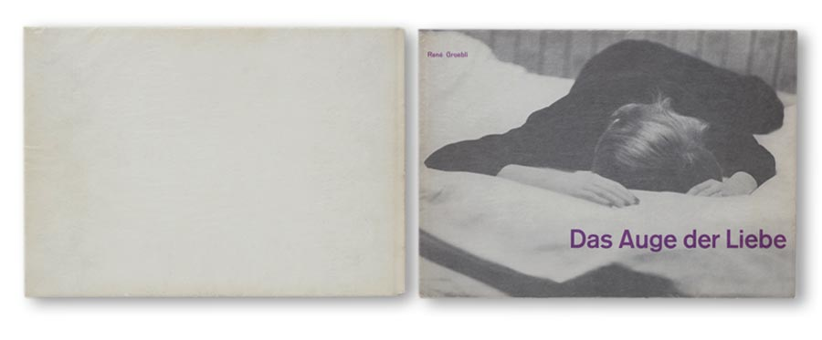 Rene_Groebli_Das_Auge_der_Liebe_Turnus_Verlag_1954_cover